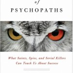 The Wisdom of Psychopaths – Kevin Dutton