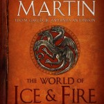 The World of Ice and Fire – George R.R. Martin, Elio M. Garcia Jr, Linda Antonsson