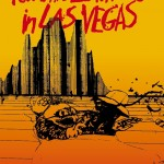 Fear and Loathing in Las Vegas: A Savage Journey to the Heart of the American Dream – Hunter S. Thompson
