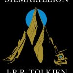 The Silmarillion – J.R.R. Tolkien