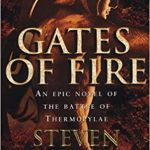 Gates of Fire – Steven Pressfield